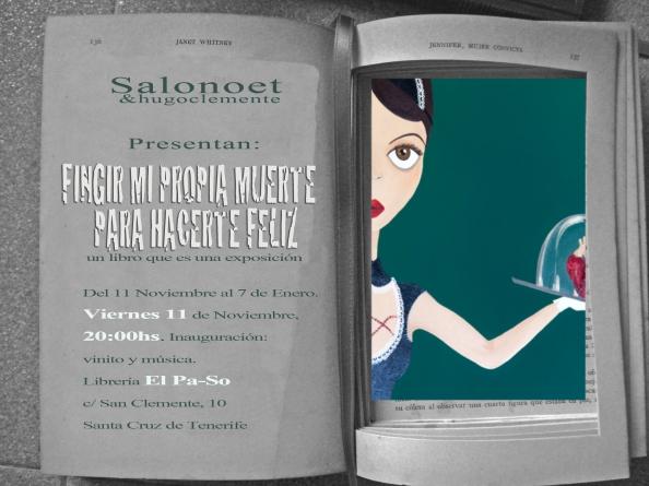 """cartel promocional de la exposición de Salonoet&Hugo Clemente """"Fingir mi propia muerte para hacerte feliz"""""""